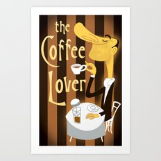 The Coffee Lover Art Print