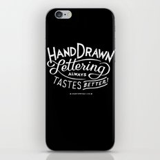 hand drawn lettering ALWAYS tastes better: black  iPhone & iPod Skin