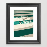 My Life Is A Joke Framed Art Print