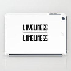 loveliness / loneliness iPad Case