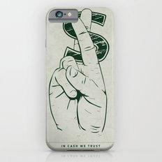 In Cash We Trust. Slim Case iPhone 6s