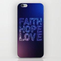 Faith Hope & Love iPhone & iPod Skin