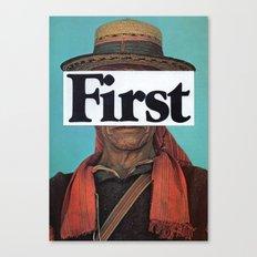 f i r s t Canvas Print
