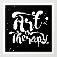 Art Is Therapy Art Print