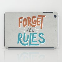 Forget the Rules iPad Case
