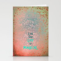 Let Your Life Be Magical Stationery Cards