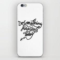 DO SOMETHING AMAZING TODAY iPhone & iPod Skin