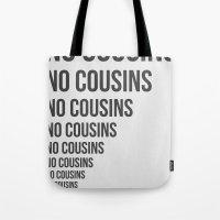 No Cousins Tote Bag