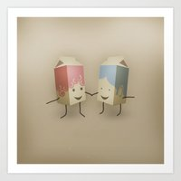 I only have pasteurised for you Art Print
