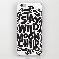STAY WILD MOON CHILD iPhone & iPod Skin