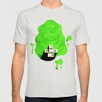 He Slimed Me! Mens Fitted Tee Silver SMALL