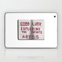 Good Luck Exploring the infinite abyss Laptop & iPad Skin