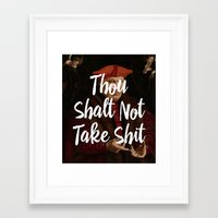 Thou Shalt Not Take Shit Framed Art Print