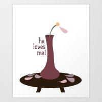 He Loves Me! Art Print