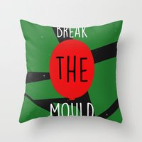 Break the Mould Throw Pillow