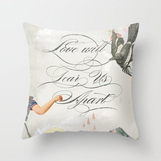 L.W.T.U.A (Love will tear us apart) Throw Pillow