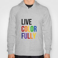 Live Colorfully With Rai… Hoody