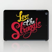 Love The Struggle iPad Case