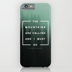 The Mountains are Calling iPhone 6 Slim Case