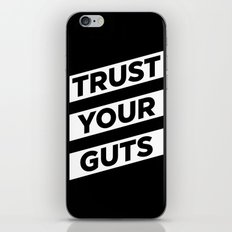 Trust Your Guts iPhone & iPod Skin