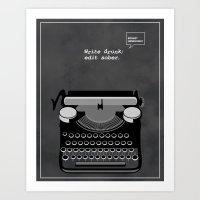 Minimalist Quote: Write Drunk; Edit Sober Art Print