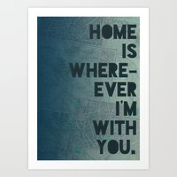 Home is with You Art Print