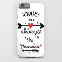 Love Is Always The Answe… iPhone 6 Slim Case