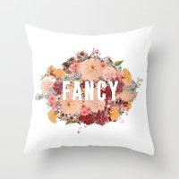 I'm So Fancy Throw Pillow