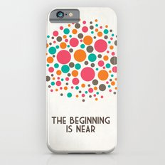 The Beginning Is Near iPhone 6 Slim Case