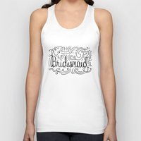 Bridesmaid, hand-lettered, great as a gift!! Unisex Tank Top