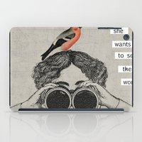 she wants to see the world iPad Case