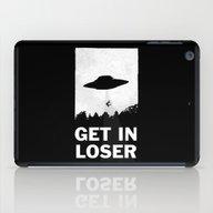 Get In Loser iPad Case