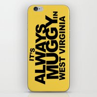 It's Always Muggy in West Virginia by RonkyTonk iPhone & iPod Skin