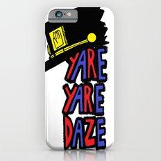 YARE YARE DAZE iPhone 6s Slim Case