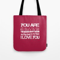 You Are My Valentine Tote Bag
