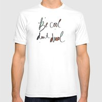 Be Cool Don't Drool//Two Mens Fitted Tee White SMALL