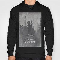 The City Never Sleeps Hoody