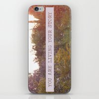 You Are Living Your Stor… iPhone & iPod Skin