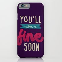 iPhone & iPod Case featuring You'll Be Fine Soon by eugeniaclara