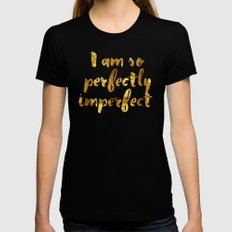 Perfectly Imperfect Womens Fitted Tee Black SMALL