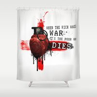 When The Rich Wages War.… Shower Curtain