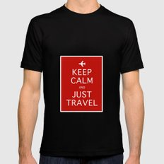 Keep Calm and Just Travel Mens Fitted Tee Black SMALL
