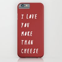 I Love You More Than Che… iPhone 6 Slim Case