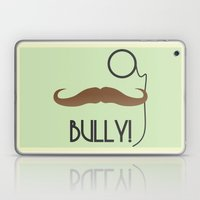 Bully Laptop & iPad Skin