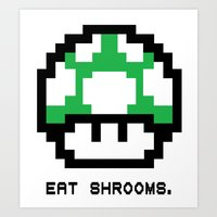 EAT SHROOMS Art Print