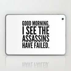Good Morning, I See The … Laptop & iPad Skin