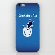 Drunk like a fish iPhone & iPod Skin