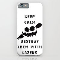 iPhone & iPod Case featuring Keep Calm and Destroy Them With Lazers by dTydlacka