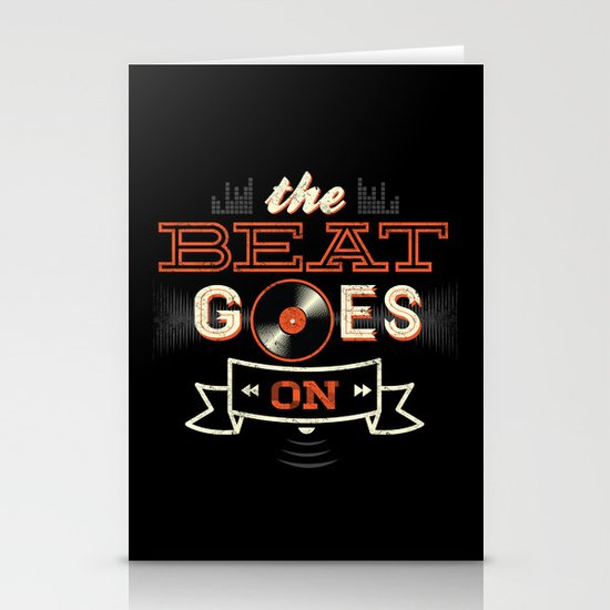 The Beat Goes On Stationery Card
