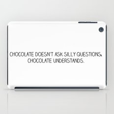 chocolate doesn't ask iPad Case